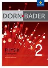 Dorn-Bader Physik 2. Schülerband. Nordrhein-Westfalen