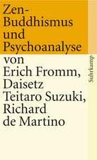 Zen-Buddhismus und Psychoanalyse