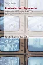 Kontrolle Und Repression:  Individuelle Erfahrungen in Der Ddr 1971-1989. Historische Studie Und Methodologischer Beitrag Zur Oral History