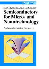 Semiconductors for Micro– and Nanotechnology: An Introduction for Engineers