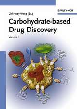 Carbohydrate–based Drug Discovery: 2 Volume Set