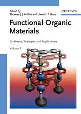 Functional Organic Materials: Syntheses, Strategies and Applications