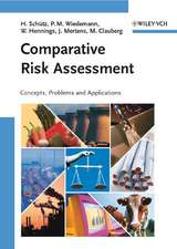 Comparative Risk Assessment: Concepts, Problems and Applications