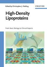 High–Density Lipoproteins: From Basic Biology to Clinical Aspects