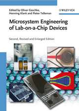 Microsystem Engineering of Lab–on–a–Chip Devices