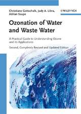 Ozonation of Water and Waste Water: A Practical Guide to Understanding Ozone and its Applications