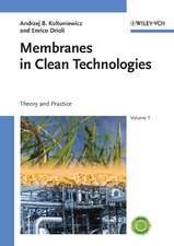 Membranes in Clean Technologies: Theory and Practice
