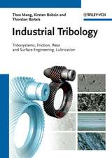 Industrial Tribology: Tribosystems, Friction, Wear and Surface Engineering, Lubrication