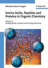Amino Acids, Peptides and Proteins in Organic Chemistry: Building Blocks, Catalysis and Coupling Chemistry
