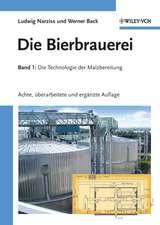 Die Bierbrauerei: Band 1 – Die Technologie der Malzbereitung