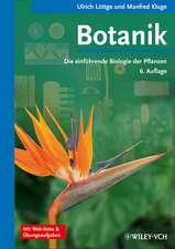 Botanik: Die einführende Biologie der Pflanzen