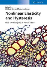 Nonlinear Elasticity and Hysteresis: Fluid–Solid Coupling in Porous Media