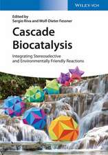 Cascade Biocatalysis: Integrating Stereoselective and Environmentally Friendly Reactions