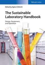 The Sustainable Laboratory Handbook: Design, Equipment, and Operation