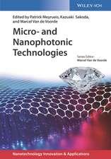 Micro– and Nanophotonic Technologies