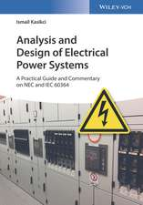 Analysis and Design of Electrical Power Systems: A Practical Guide and Commentary on NEC and IEC 60364