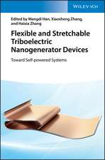Flexible and Stretchable Triboelectric Nanogenerator Devices: Toward Self–powered Systems
