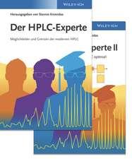 Der HPLC–Experte (Set)– Band I: Moglichkeiten und Grenzen der modernen HPLC, Band II: So nutze ich meine HPLC/UHPLC optimal