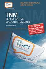 TNM Klassifikation maligner Tumoren: Korrigierter Nachdruck 2020 mit allen Ergänzungen der UICC aus den Jahren 2017 bis 2019