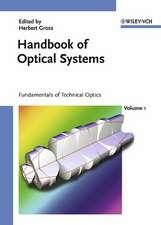 Handbook of Optical Systems, Volume 1: Fundamentals of Technical Optics