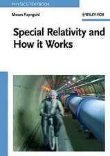Special Relativity and How it Works