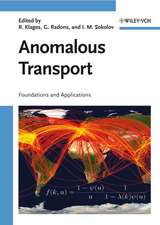 Anomalous Transport: Foundations and Applications