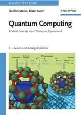 Quantum Computing: A Short Course from Theory to Experiment Revised and Enlarged