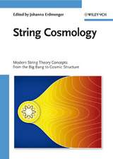 String Cosmology: Modern String Theory Concepts from the Big Bang to Cosmic Structure