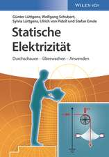 Statische Elektrizität: Durchschauen – Überwachen – Anwenden