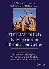 Turnaround – Navigation in stürmischen Zeiten: Maßnahmen zur Krisenbewältigung und Auswirkungen auf die Rollen von CFOs und Controllern