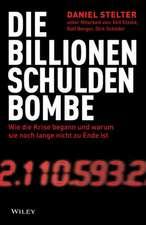 Die Billionen–Schuldenbombe: Wie die Krise begann und war um sie noch lange nicht zu Ende ist