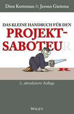 Das kleine Handbuch für den Projektsaboteur