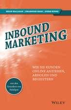 Inbound Marketing – Wie Sie Kunden online anziehen, abholen und begeistern