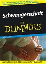 Schwangerschaft für Dummies: Sonderausgabe