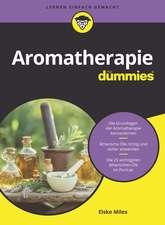 Aromatherapie für Dummies