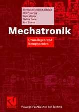 Mechatronik: Grundlagen und Komponenten