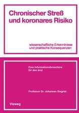 Chronischer Streß und koronares Risiko: wissenschaftliche Erkenntnisse und praktische Konsequenzen