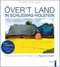Över't Land in Schleswig-Holstein