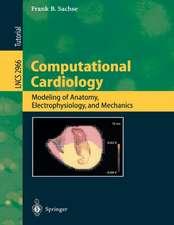 Computational Cardiology: Modeling of Anatomy, Electrophysiology, and Mechanics