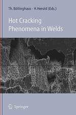 Hot Cracking Phenomena in Welds