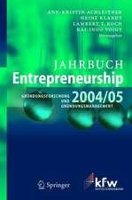 Jahrbuch Entrepreneurship 2004/05: Gründungsforschung und Gründungsmanagement