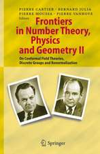 Frontiers in Number Theory, Physics, and Geometry II: On Conformal Field Theories, Discrete Groups and Renormalization