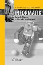 Informatik: Aktuelle Themen im historischen Kontext