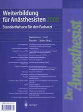 Weiterbildung für Anästhesisten 2000: Standardwissen für den Facharzt