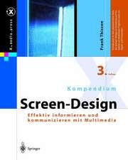 Kompendium Screen-Design: Effektiv informieren und kommunizieren mit Multimedia