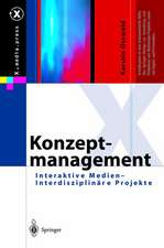 Konzeptmanagement: Interaktive Medien — Interdisziplinäre Projekte