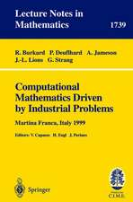 Computational Mathematics Driven by Industrial Problems: Lectures given at the 1st Session of the Centro Internazionale Matematico Estivo (C.I.M.E.) held in Martina Franca, Italy, June 21-27, 1999