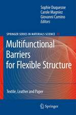 Multifunctional Barriers for Flexible Structure: Textile, Leather and Paper