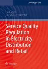 Service Quality Regulation in Electricity Distribution and Retail