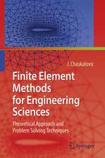 Finite Element Methods for Engineering Sciences: Theoretical Approach and Problem Solving Techniques
